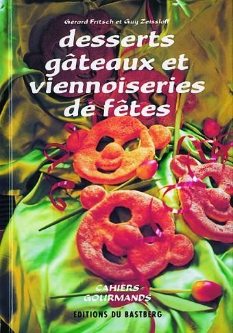 """Livre """"Desserts gâteaux et viennoiseries de fêtes"""""""
