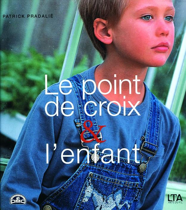 """Livre """"Le point de croix et l'enfant"""""""