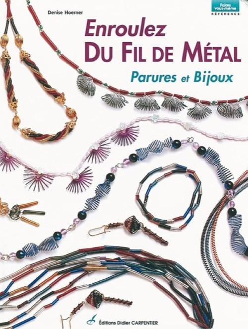 Livre Enroulez du fil de métal