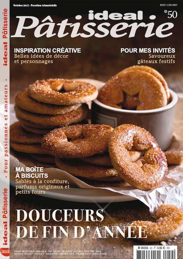 magazine Ideal Pâtisserie - recettes pour les fêtes